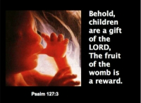 Pslam_127_Behold_Children_are_a_gift_of_the_Lord_The_Fruit_of_the_womb_is_a_reward