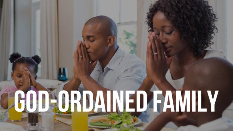 God ordained family